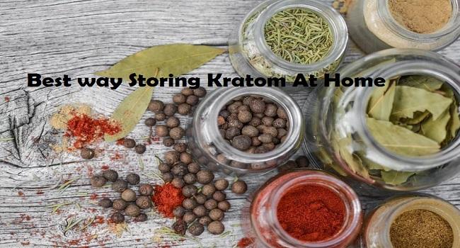 Storing Kratom At Home