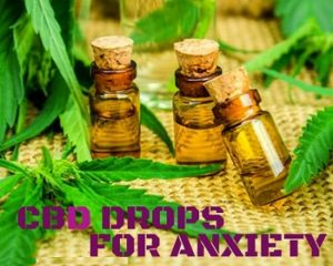 CBD Anxiety Drops