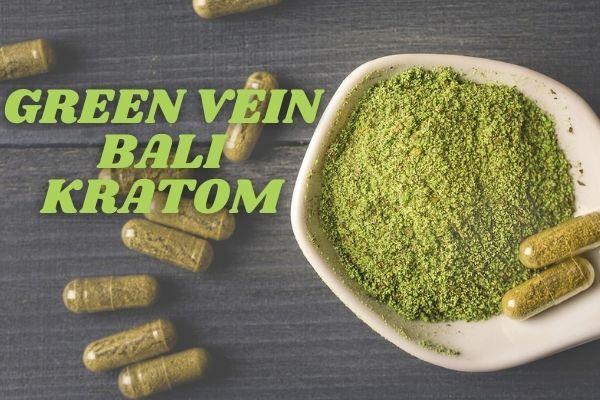 Green Vein Bali Kratom